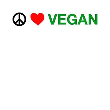 Peace love vegan animal lover shirt by SOpunk