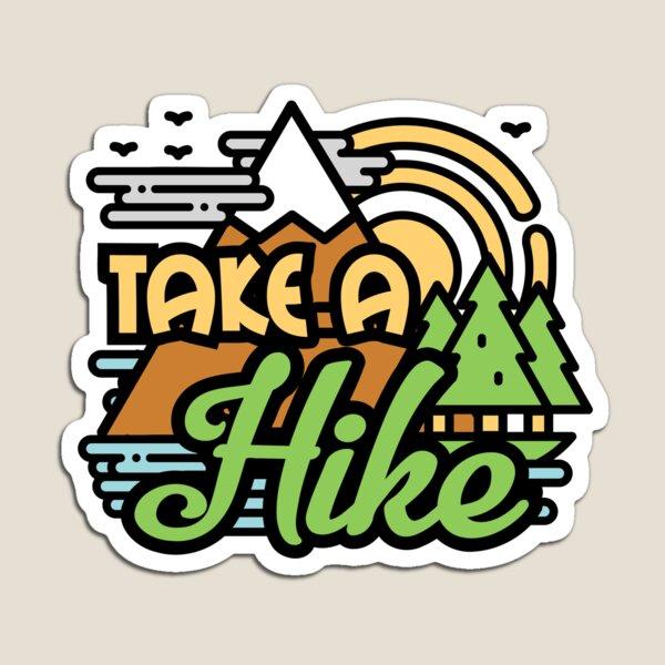 Take A Hike Magnet