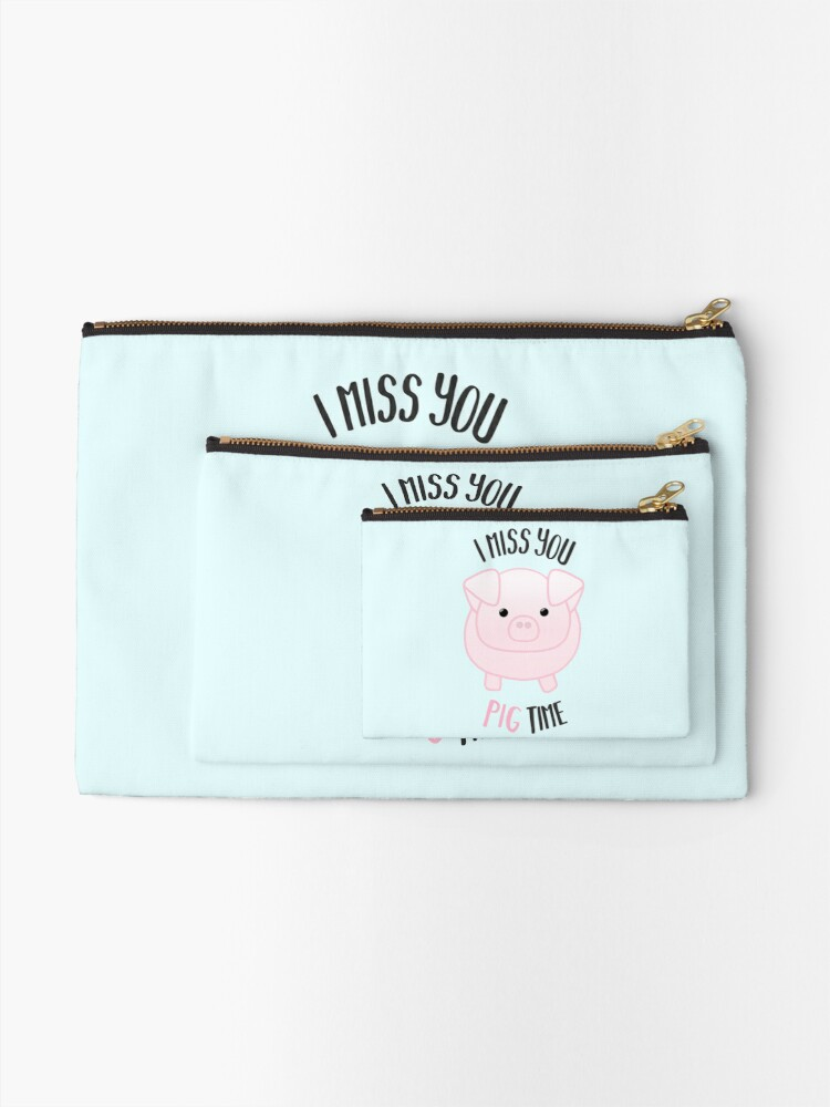 Alternate view of I miss you PIG time - Pig Pun - Cute pig - Pig Gifts - Miss you card - Hog - Adorable - Pink - Blue Zipper Pouch
