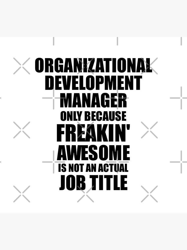 Organizational Development Manager Freaking Awesome Funny Gift Idea for Coworker Employee Office Gag Job Title Joke de FunnyGiftIdeas