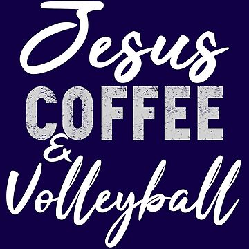 Jesus Coffee and Volleyball by STdesigns
