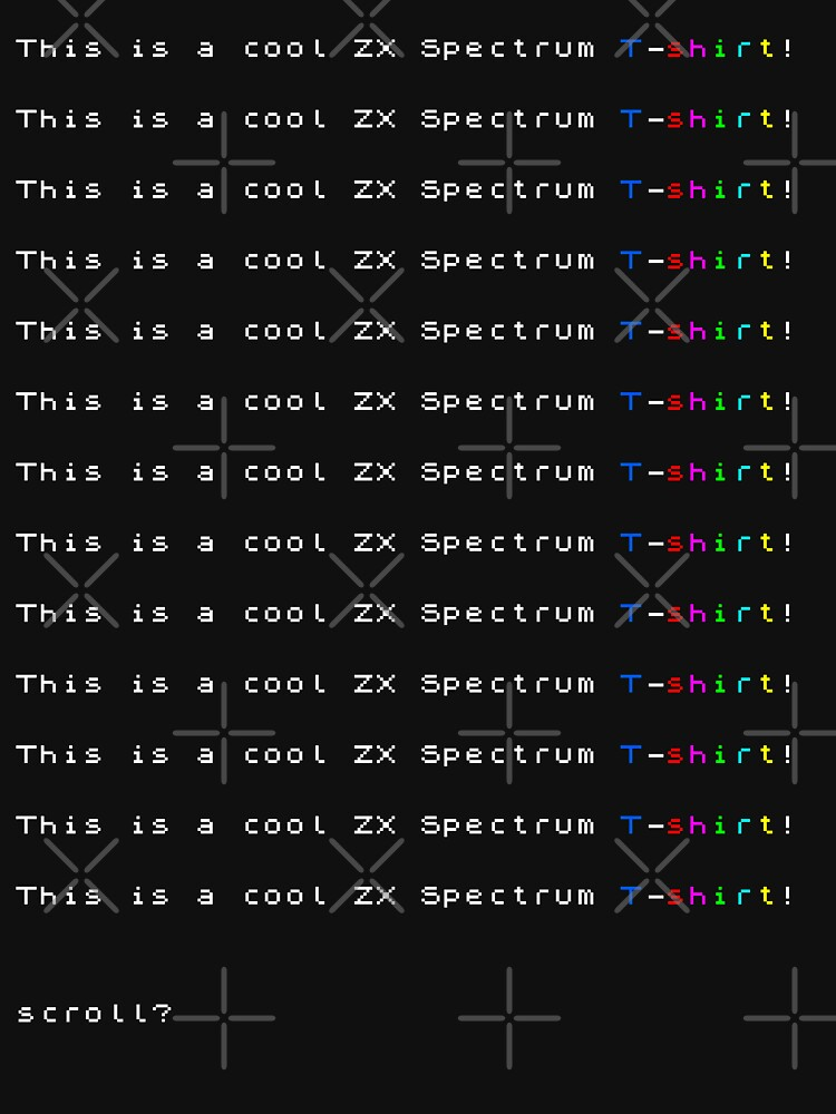Geekdom [ZX Spectrum] - This is a cool T-shirt! by ccorkin