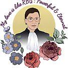 My Love Is Like RBG: Powerful & Eternal by fabfeminist