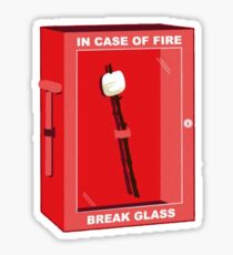 Break in case of fire Sticker