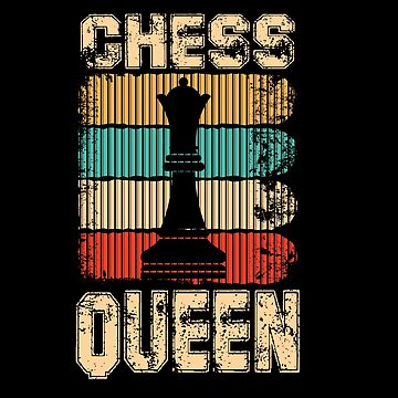 Chess, game, queen! tees, shirt, t-shirt, gift, funny idea, present, birthday,  by rsdhito77
