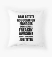 Real Estate Association Manager Freaking Awesome Funny Gift Idea for Coworker Employee Office Gag Job Title Joke Dekokissen
