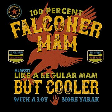 Fun Falconry Mam Gifts and Clothing for Hawking Mams and Falconry Mothers by manbird