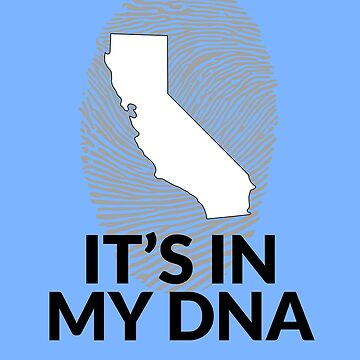 California DNA Shirt for People from California  by TrndSttr