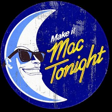Mac Tonight by SoCalKid