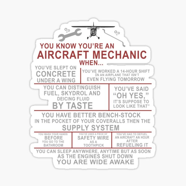 Aircraft Mechanic Funny A&P Airplane Sayings Design Sticker