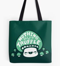 Nothing But Truffle Tote Bag