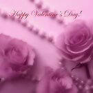 Happy Valentines Day With Soft Pink Roses And Pearls by hurmerinta
