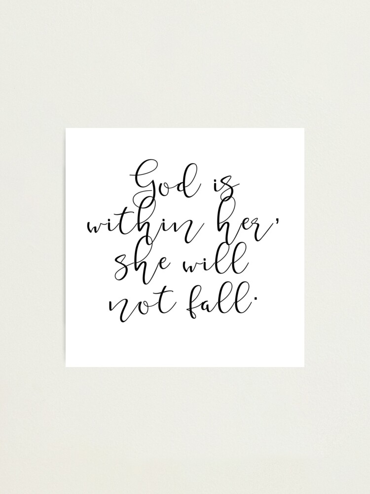 God Is Within Her She Will Not Fall Cool Cute Quotes Birthday