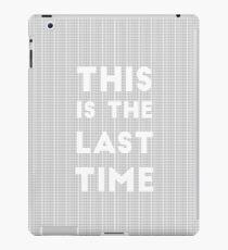 Das ist das letzte Mal iPad-Hülle & Klebefolie
