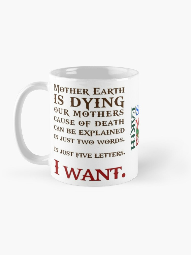 Alternate view of Mother Earth is dying  Mug