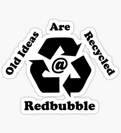 Recycle your Ideas Sticker
