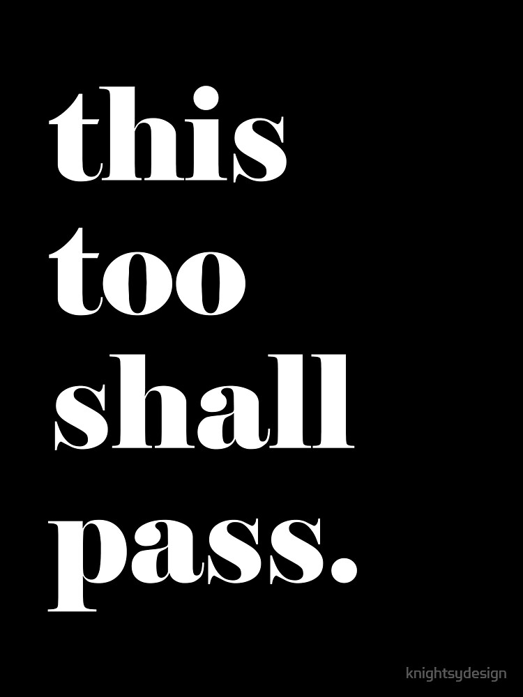 This Too Shall Pass Inspirational Quote | Poster