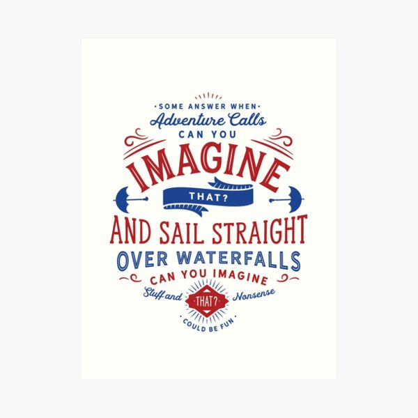 Can You Imagine That? (Mary Poppins Returns) Art Print