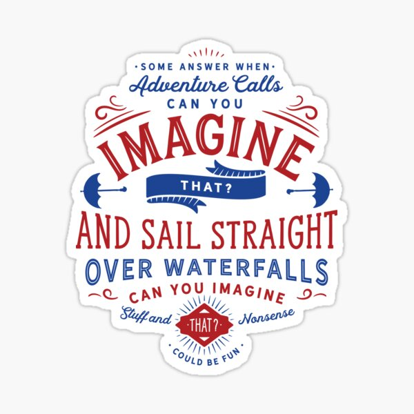 Can You Imagine That? (Mary Poppins Returns) Sticker