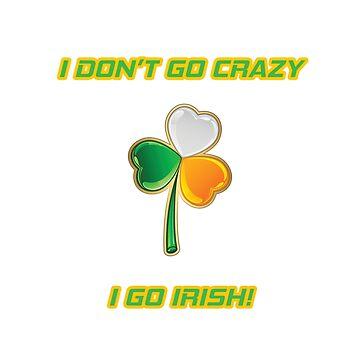 Just go Irish! by Ankee