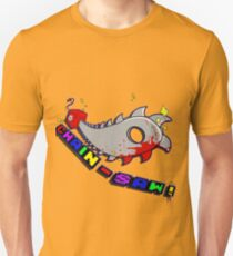 CHAIN-SAW! T-Shirt