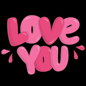 Love You by soondoock