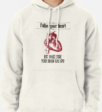 Follow Your Heart Pullover Hoodie