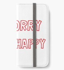 Be Worry iPhone Wallet/Case/Skin