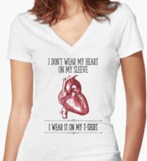 I Don't Wear My Heart On My Sleeve Fitted V-Neck T-Shirt