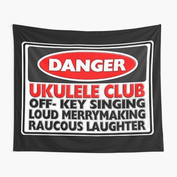 Danger: Ukulele Club Tapestry