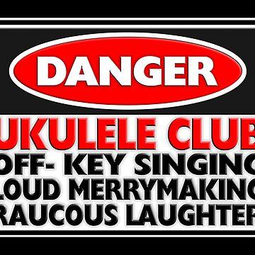 Danger: Ukulele Club by Kowulz