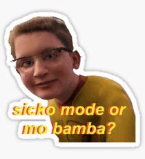sicko mode oder mo bamba meme Sticker