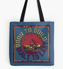 Born to Build  Tote Bag