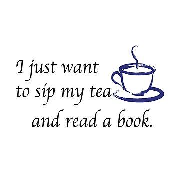 SIP TEA, READ BOOK by CalliopeSt