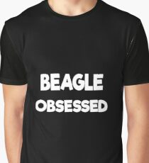 beagle obsessed Graphic T-Shirt