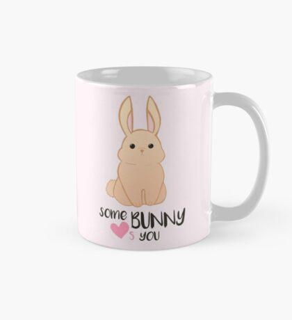 Some BUNNY loves you - Bunny Valentines - Valentine Puns - Rabbit Pun - Funny - Hilarious - Cute Mug