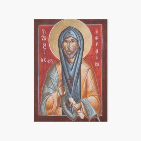 St Efraim the Syrian Art Board Print