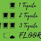 B99 - 1 Tequila, 2 Tequila, 3 Tequila, 4 Floor!!! by dom e.