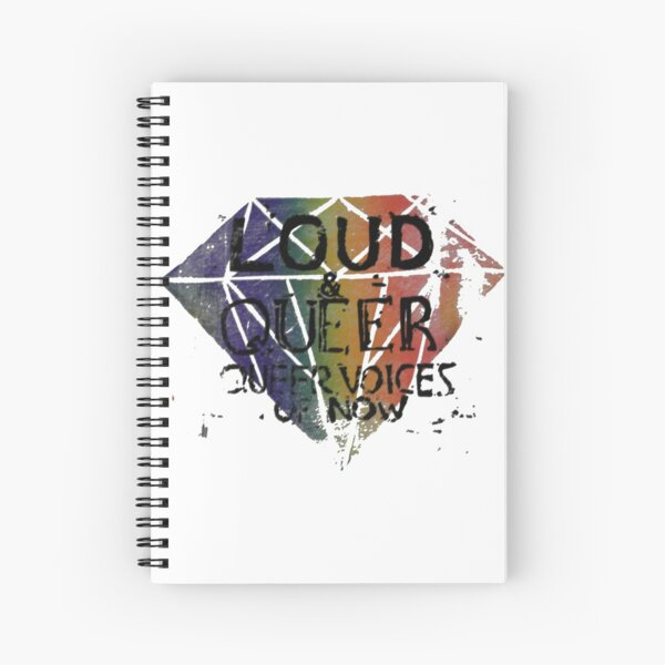 Diamonds are Forever - LOUD & QUEER  Spiral Notebook