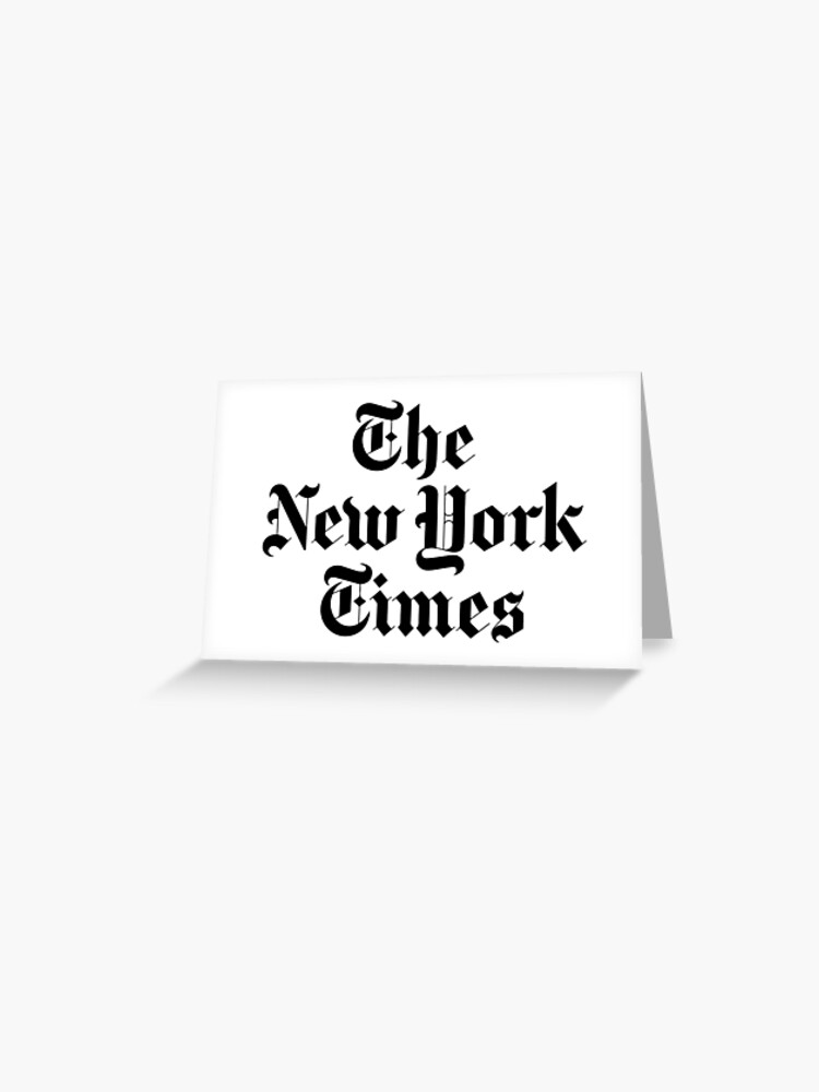 The New York Times Logo Greeting Card By Ktthegreat Redbubble