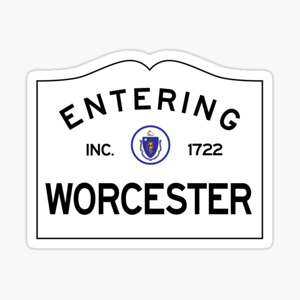 Entering Worcester Massachusetts - Commonwealth of Massachusetts Road Sign  Sticker