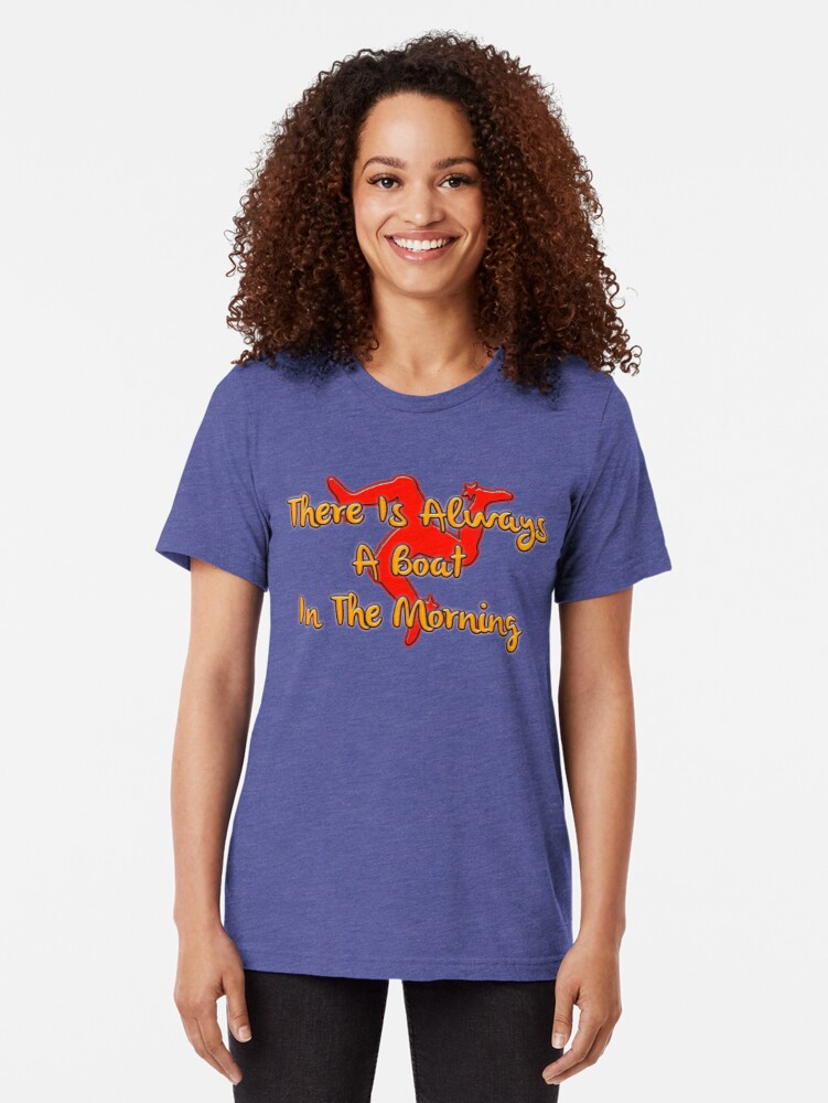 Alternate view of Always A Boat In The Morning Tri-blend T-Shirt