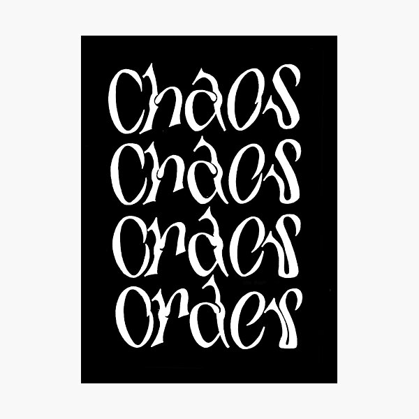 Chaos and Order  Photographic Print
