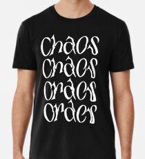 Chaos and Order  Premium T-Shirt
