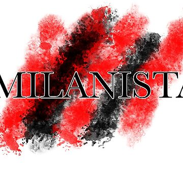 Milanista - MILAN FANS by gio310