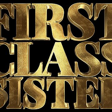 My Sister is First Class Golden Sis by Under-TheTable