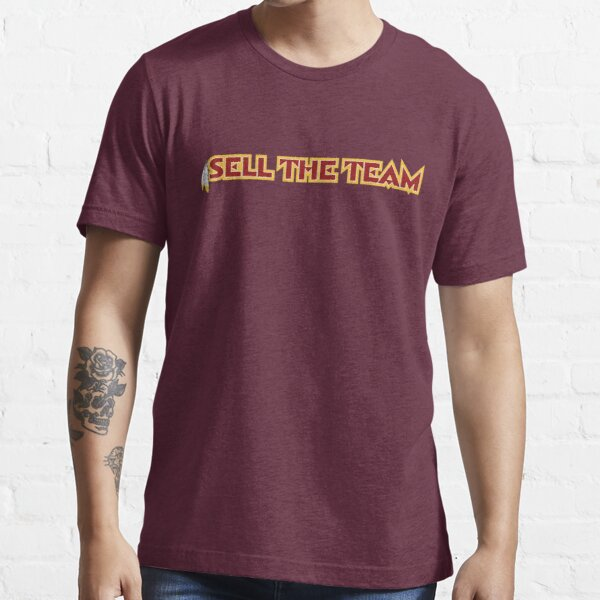 Sell the Team Essential T-Shirt