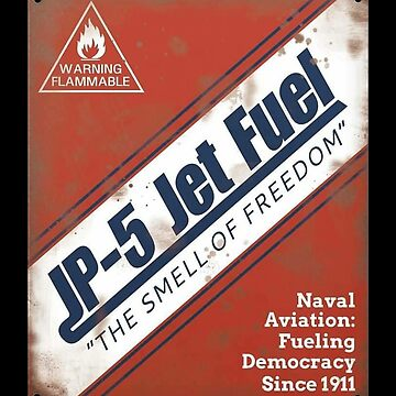 JP-5 Jet Fuel, The Smell of Freedom by Kowulz