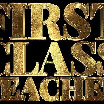My Teacher is First Class Golden Teacher by Under-TheTable