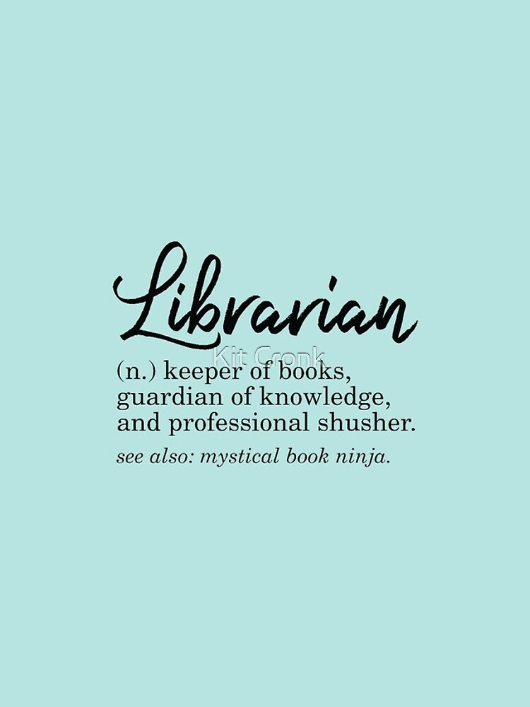 Librarian Funny Definition by rubyandpearl